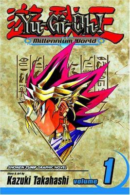 Yu-Gi-Oh! : Millennium world.  Vol. 01