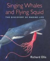 Singing Whales and Flying Squid