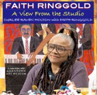 Faith Ringgold : a view from the studio