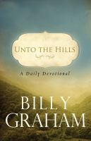 Unto the hills : a daily devotion