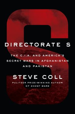 Directorate S : by Coll, Steve,