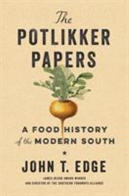 The potlikker papers :