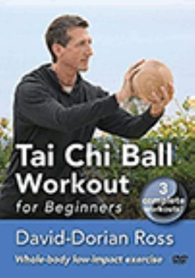 Tai Chi ball workout : for beginners