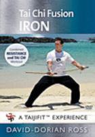 Tai chi Fusion. Iron