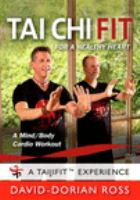 Tai chi fit for a healthy heart