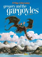 Gregory and the gargoyles. by Filippi, Denis-Pierre,