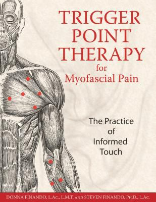 Trigger point therapy for myofascial pain :