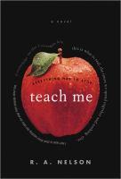 Teach me : a novel