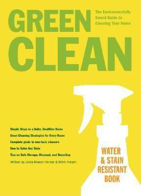 Cover Image for Green clean : the environmentally sound guide to cleaning your home