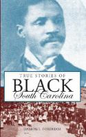 True Stories of Black South Carolina