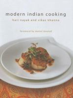 Modern Indian cooking : the next generation of Indian cooking