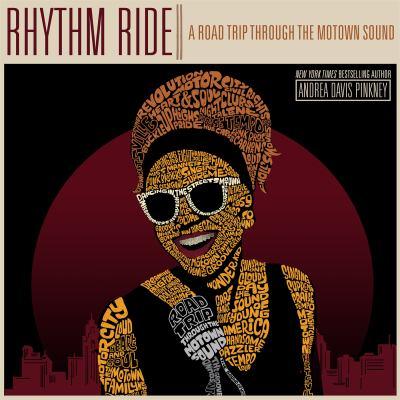 Rhythm ride : a road trip through the Motown sound