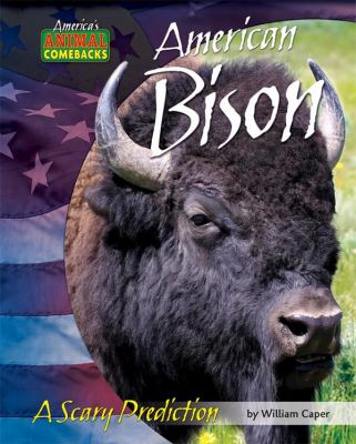 American bison : a scary prediction