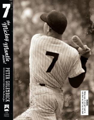 7 : the Mickey Mantle novel