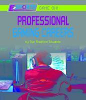 Professional gaming careers