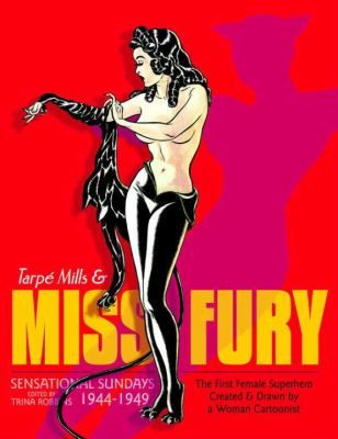 Miss Fury : sensational Sundays 1944-1949