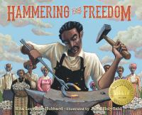 Hammering for freedom : the William Lewis story