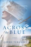 Across the blue : a novel