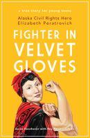 Fighter in velvet gloves : by Boochever, Annie,