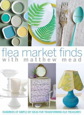 Flea market finds with Matthew Mead.