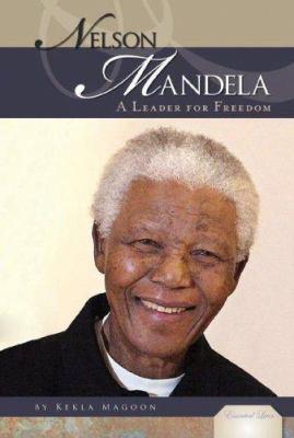 Nelson Mandela : a leader for freedom