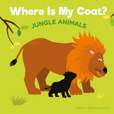 Where is my coat : jungle animals