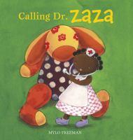 Calling Dr. Zaza