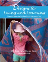 Designs for living and learning : transforming early childhood environments