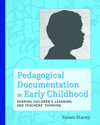 Pedagogical documentation in early childhood :