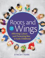Roots and wings : affirming culture and preventing bias in early childhood