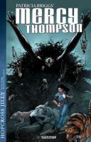 Patricia Briggs' Mercy Thompson. Hopcross Jilly