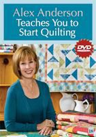 Alex Anderson teaches you to start quilting.