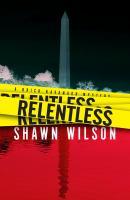 Relentless by Wilson, Shawn,