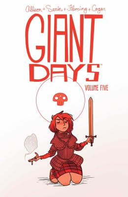 Giant days. Volume five