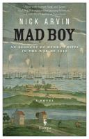 Mad boy : an account of Henry Phipps in the War of 1812 : a novel