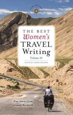 The best women's travel writing. true stories from around the wor