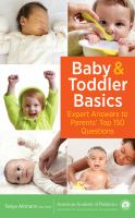 Baby & toddler basics : expert answers to parents' top 150 questions