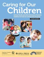 Caring for our children : national health and safety performance standards : guidelines for early care and education programs.