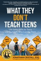 What they don't teach teens : by Cristall, Jonathan,