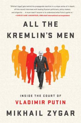 All the Kremlin's men :