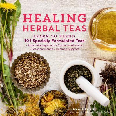 Healing herbal teas :