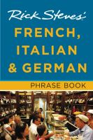 Rick Steves' French, Italian & German phrase book.