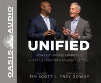 Unified : how our unlikely friendship gives us hope for a divided country