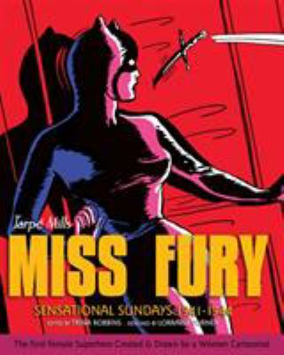 Miss Fury : sensational Sundays : 1941-1944