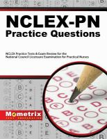 NCLEX-PN practice questions : NCLEX practice tests & exam review for the National Council Licensure Examination for Practical Nurses.