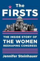 The firsts : by Steinhauer, Jennifer,
