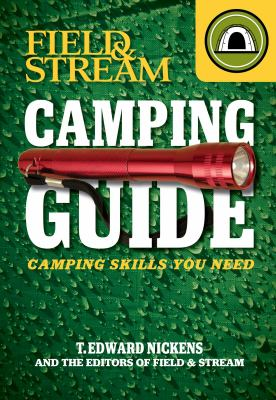 Field & stream camping guide : camping skills you need