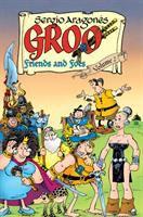 Sergio Aragones' Groo : friends and foes. Volume 2