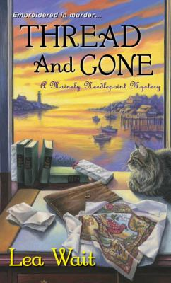 Thread and gone : a Mainely needlepoint mystery