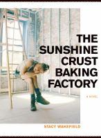 The Sunshine Crust Baking Factory